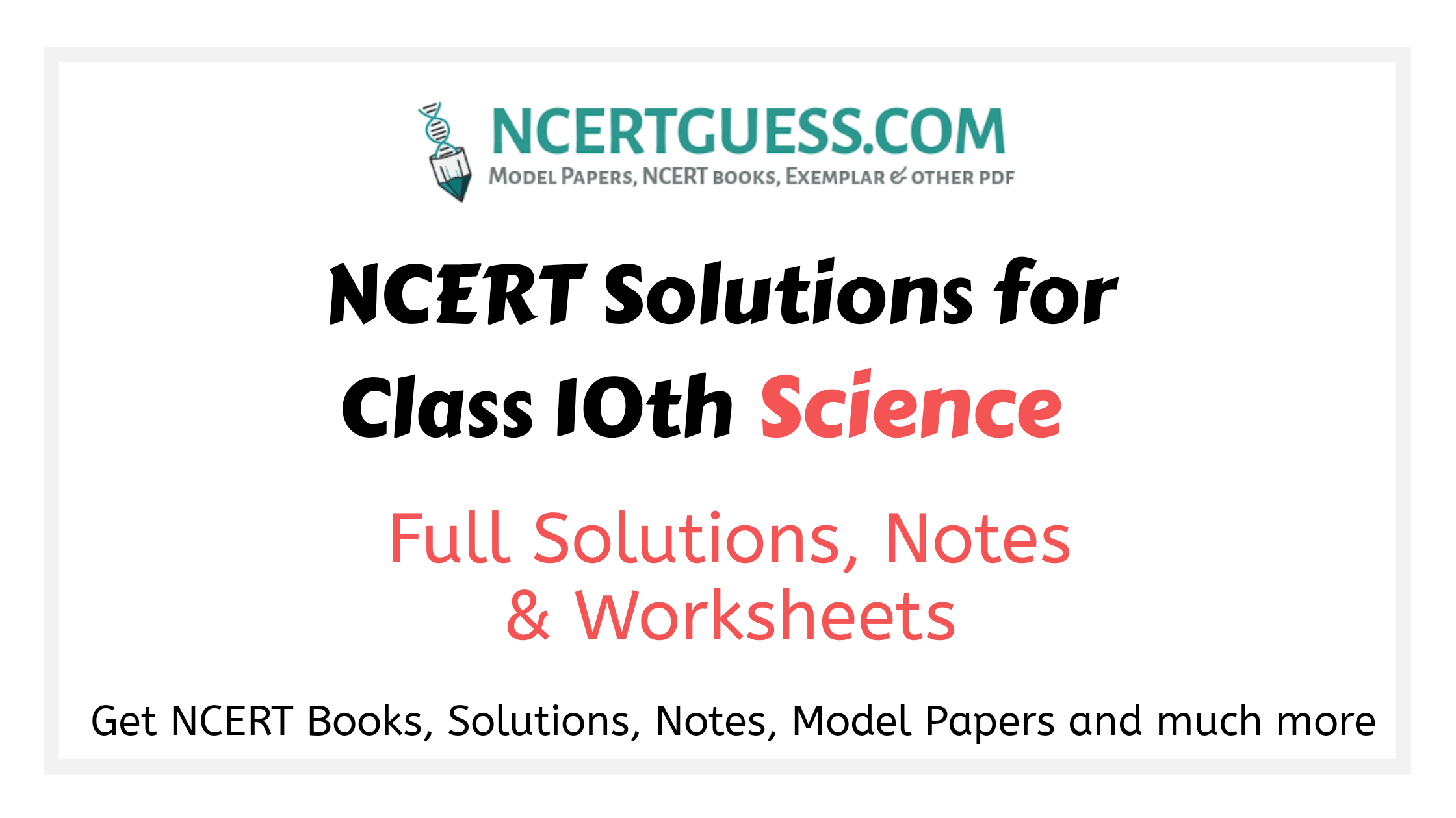 Ncert solutions class 10th science
