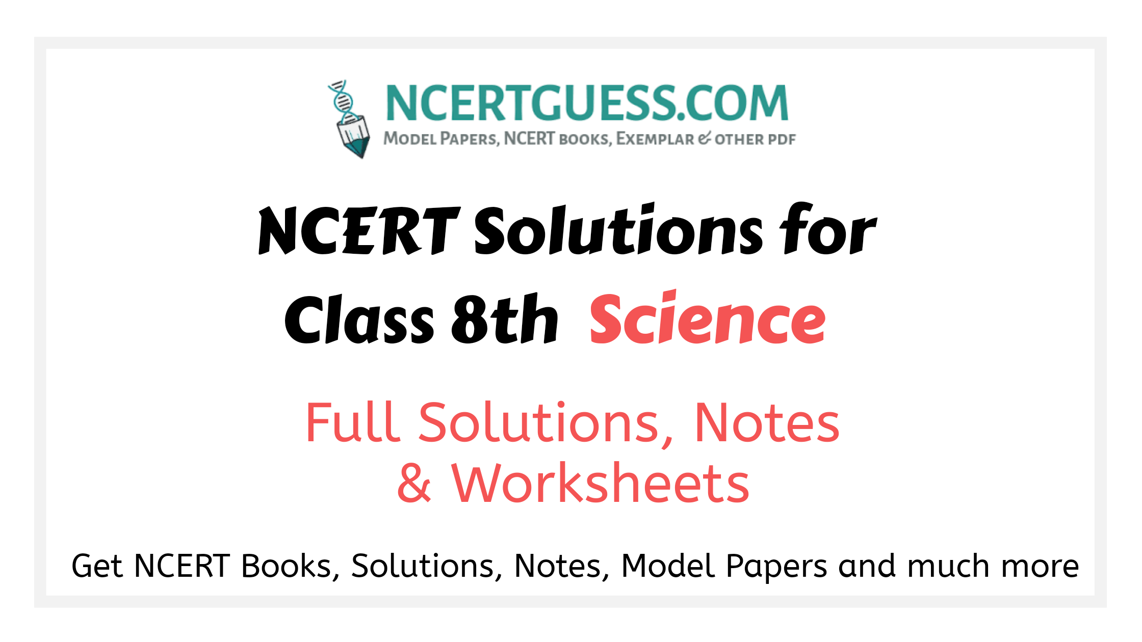 Ncert / cbse solutions class 8th science