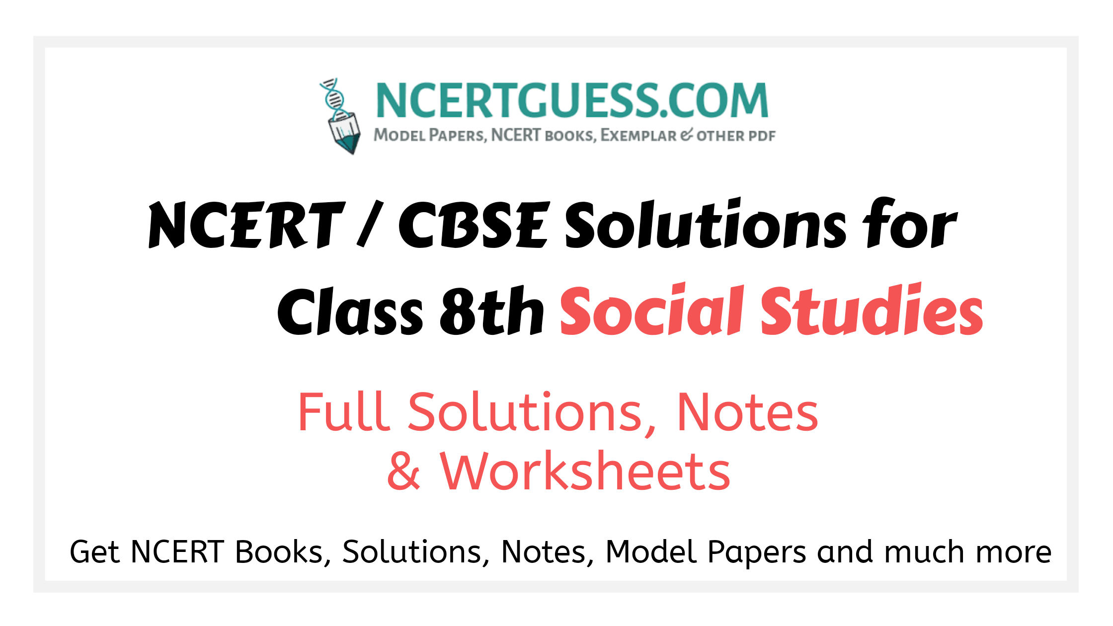 Ncert / cbse solutions class 8th social studies