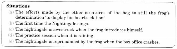 NCERT Solutions for Class 10 English Literature Chapter 7 The Frog and the Nightingale 9