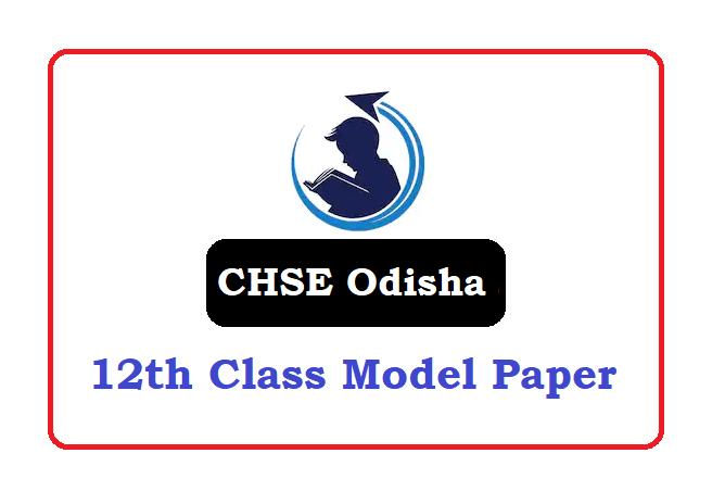 CHSE Odisha +2 Model Paper 2020, CHSE Odisha +2 Question Paper 2020