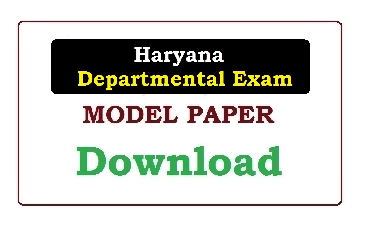 Haryana Departmental Exam Model Paper 2020