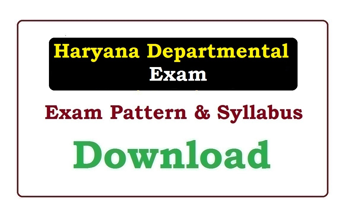 Haryana Departmental Exam Syllabus 2020