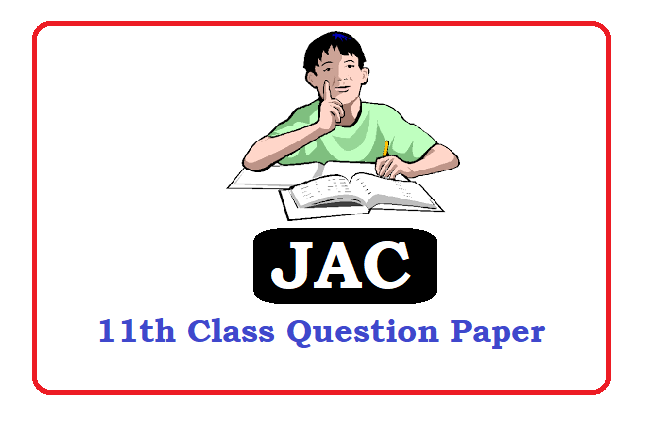 Jharkhand 11th Question Paper 2021, Jharkhand 11th Model Paper 2021