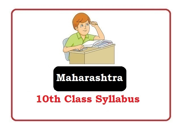 Maharashtra 10th Class Syllabus 2020, Maha 10th Class Syllabus 2020, MSBSHSE 10th Class Syllabus 2020