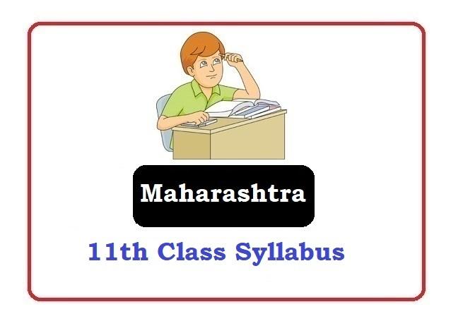 Maharashtra 11th Class Syllabus 2020, Maha 11th Class Syllabus 2020, MSBSHSE 11th Class Syllabus 2020
