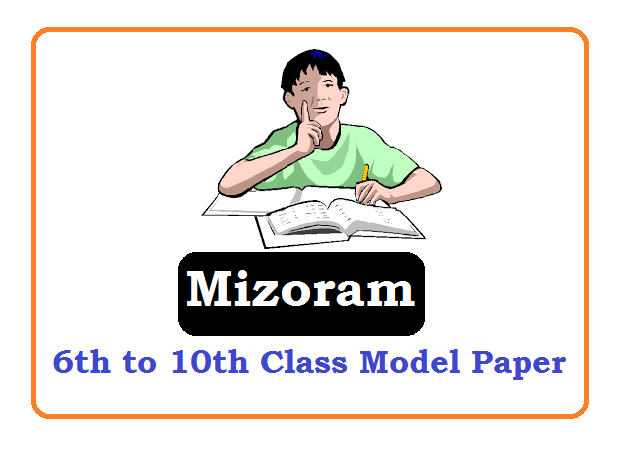 Mizoram Board 6th, 7th, 8th, 9th Model Paper 2020, Mizoram Board 6th, 7th, 8th, 9th Question Paper 2020