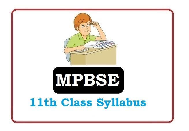 MP Board 11th Syllabus 2020, MP Syllabus 2020, MPBSE Board 11th Syllabus 2020