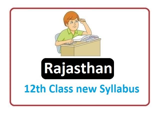RBSE 12th Class Syllabus 2020, Rajasthan 12th Class Syllabus 2020
