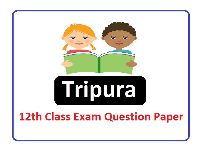 TBSE 12th Class Question Paper 2020, Tripura Board 12th Class Question Paper 2020
