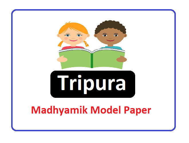 TBSE Madhyamik Question Paper 2020, TBSE 10th Model Question Paper 2020