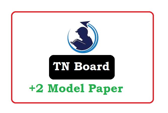 TN Plus Two Model Paper 2020, TN Plus Two Question Paper 2020