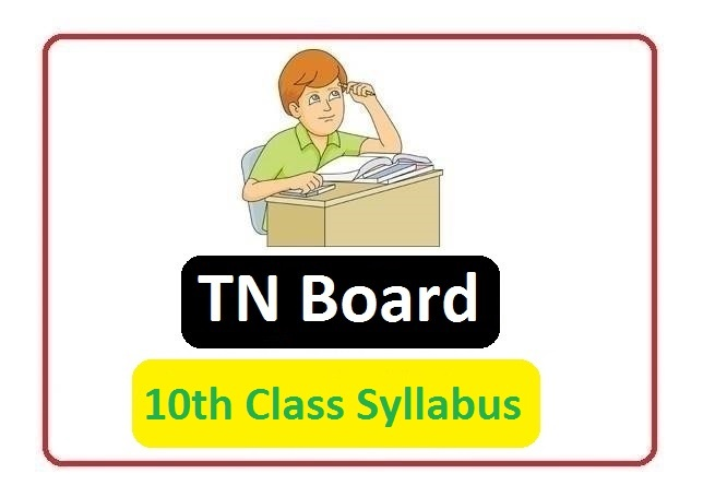 Tamil Nadu SSLC New Syllabus 2020, TN SSLC New Syllabus 2020