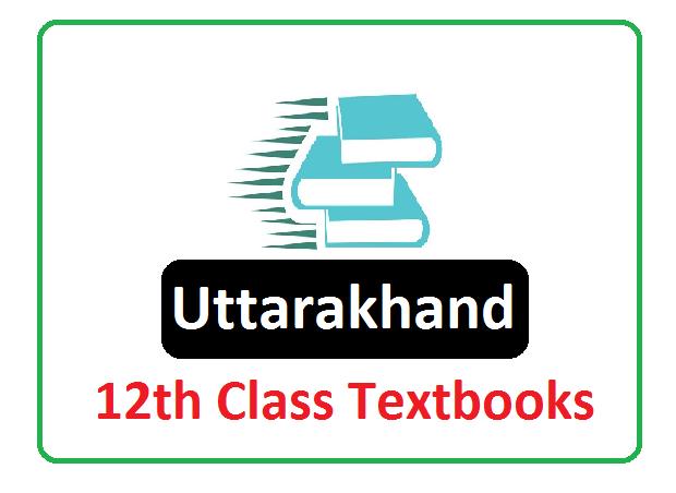 UBSE Intermediate Textbook 2020, ttarakhand Board 12th Books 2020