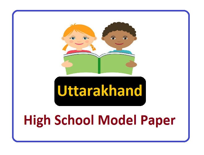 UK Board 10th Model Paper 2020, UBSE 10th Important Questions 2020