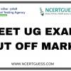 NEET UG EXAM CUT OFF MARKS